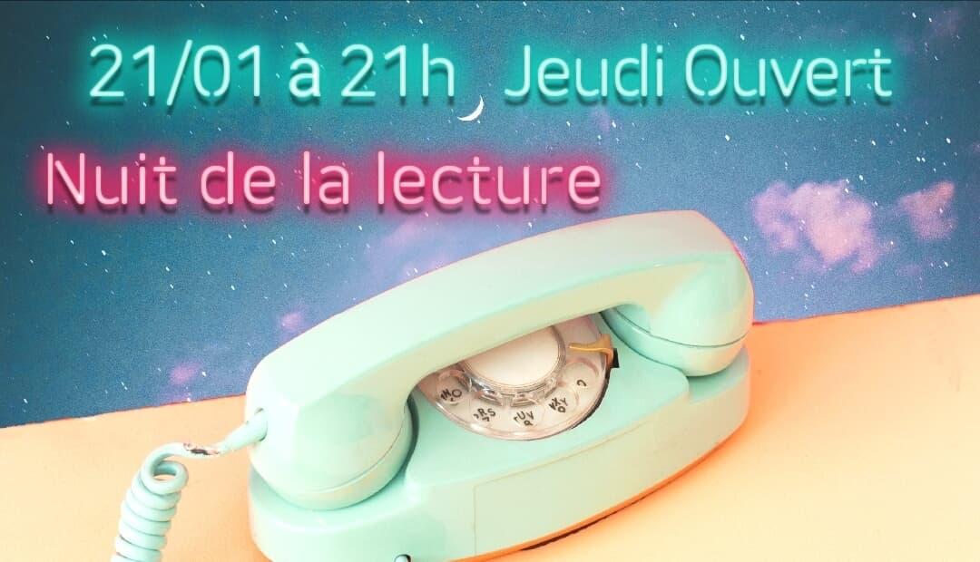 nuit de la lecture, jeudi ouvert, artistes au téléphone