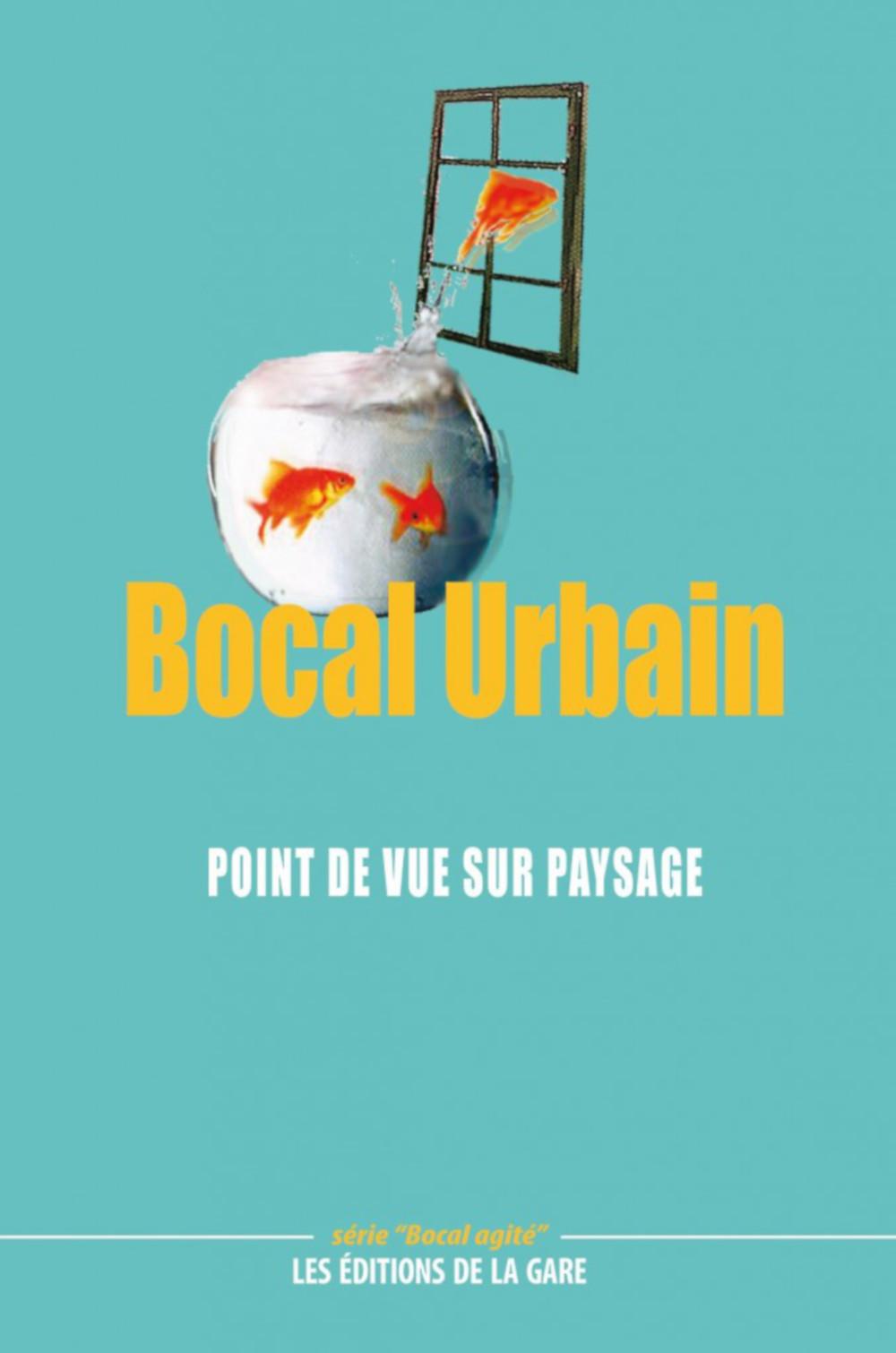 """""""La Friche"""", dans Bocal agité, Point de vue sur paysage"""