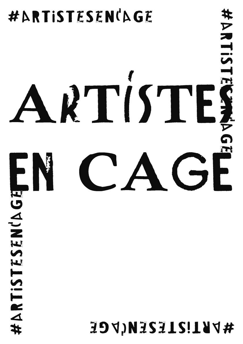 """Affiche pour """"Artistes en cage"""""""